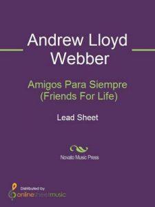 Amigos Para Siempre (Friends For Life) – Andrew Lloyd Webber [ePub & Kindle]