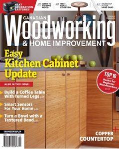 Canadian Woodworking – Feburuary-March, 2018 [PDF]