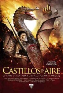 Castillos en el aire: 25 años de fantasía y ciencia ficción españolas – Elia Barceló, César Mallorquí [ePub & Kindle]