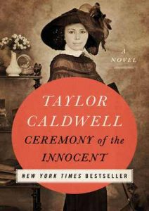Ceremony of the Innocent: A Novel – Taylor Caldwell [ePub & Kindle] [English]
