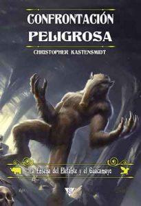 Confrontación peligrosa (La Enseña del Elefante y el Guacamayo nº 2) – Christopher Kastensmidt, Rodolfo Martínez [ePub & Kindle]