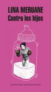 Contra los hijos – Lina Meruane [ePub & Kindle]