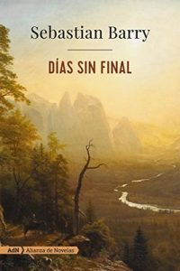 Días sin final – Sebastian Barry, Susana de la Higuera Glynne-Jones [ePub & Kindle]