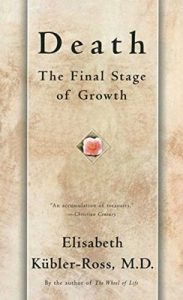 Death: The Final Stage of Growth – Elisabeth Kübler-Ross [ePub & Kindle] [English]