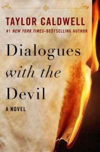 Dialogues with the Devil: A Novel – Taylor Caldwell [ePub & Kindle] [English]