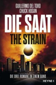 Die Saat – The Strain: Die drei Romane in einem Band – Guillermo del Toro, Chuck Hogan [ePub & Kindle] [German]