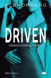 Driven. Cegados por la pasión – K. Bromberg, Aitana Vega [ePub & Kindle]