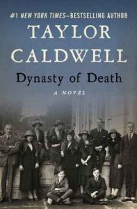 Dynasty of Death: A Novel – Taylor Caldwell [ePub & Kindle] [English]
