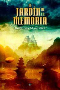 El Jardín de la Memoria (El adepto de la Reina nº 2) – Rodolfo Martínez [ePub & Kindle]