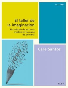 El Taller De La Imaginación (Talleres) – Care Santos [ePub & Kindle]