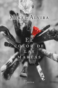 El color de las mareas (Narrativa) – Mikel Alvira Palacios [ePub & Kindle]