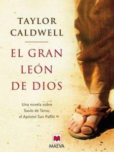 El gran león de Dios – Taylor Caldwell, Amparo García Burgos [ePub & Kindle]