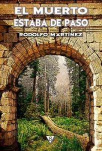 El muerto estaba de paso (Encrucijada nº 2) – Rodolfo Martínez [ePub & Kindle]