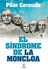 El síndrome de La Moncloa – Pilar Cernuda [ePub & Kindle]