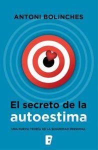 El secreto de la autoestima – Antoni Bolinches [ePub & Kindle]
