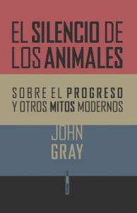 El silencio de los animales – John Gray [ePub & Kindle]