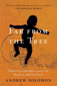 Far From the Tree: Parents, Children and the Search for Identity – Andrew Solomon [ePub & Kindle] [English]