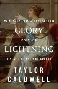 Glory and the Lightning: A Novel of Ancient Greece – Taylor Caldwell [ePub & Kindle] [English]