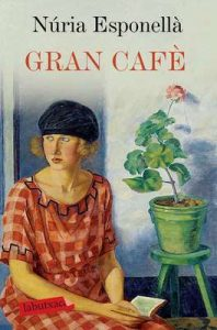 Gran Cafè – Nuria Esponellà [ePub & Kindle] [Catalán]