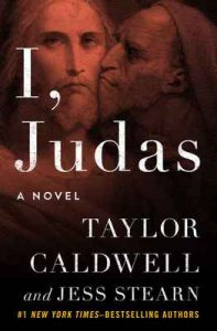 I, Judas A Novel – Taylor Caldwel, Jess Stearn [ePub & Kindle] [English]