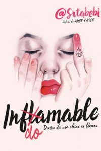 Indomable: Diario de una chica en llamas – @SrtaBebi [ePub & Kindle]