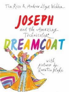 Joseph and the Amazing Technicolor Dreamcoat: With pictures by Quentin Blake – Tim Rice, Andrew Lloyd Webber [ePub & Kindle] [English]