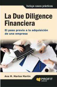 La Due Diligence Financiera: El paso previo a la adquisión de una empresa (Bresca Profit) – Ana María Martos Martín [ePub & Kindle]
