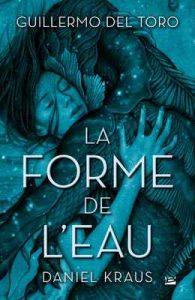 La Forme de l'eau (Fantasy) – Guillermo Del Toro, Isabelle Troin [ePub & Kindle] [French]