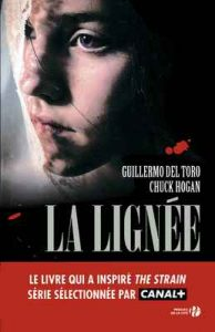 La Lignée T. 1 – Guillermo del Toro, Chuck Hogan [ePub & Kindle] [French]