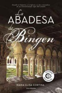 La abadesa de Bingen – María Elisa Cortina [ePub & Kindle]