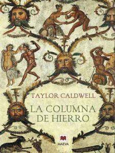 La columna de hierro (Nueva Historia) – Taylor Caldwell, Maeva [ePub & Kindle]