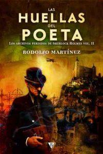 Las huellas del poeta (Los archivos perdidos de Sherlock Holmes nº 2) – Rodolfo Martínez [ePub & Kindle]