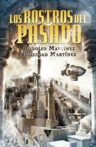 Los rostros del pasado (El adepto de la Reina nº 3) – Rodolfo Martínez, Felicidad Martínez [ePub & Kindle]