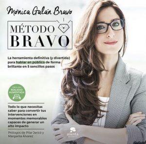 Método BRAVO: La herramienta definitiva (y divertida) para hablar en público de forma brillante en 5 sencillos pasos – Mónica Galán Bravo [ePub & Kindle]