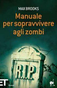 Manuale per sopravvivere agli zombi (Einaudi tascabili. Pop Vol. 1706) – Max Brooks, Stefano Suigo [ePub & Kindle] [Italian]