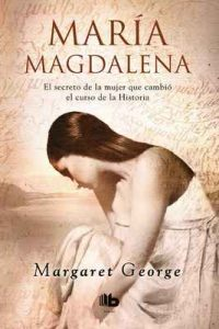 María Magdalena – Margaret George [ePub & Kindle]