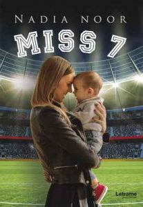 Miss 7 – Nadia Noor [ePub & Kindle]