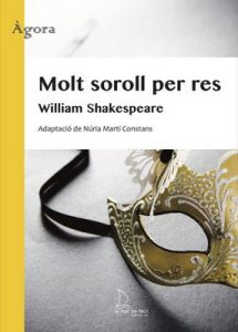 Molt soroll per res (Ágora Book 1) – William Shakespeare [ePub & Kindle] [Catalan]