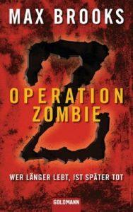 Operation Zombie: Wer länger lebt, ist später tot – Max Brooks, Joachim Körber [ePub & Kindle] [German]