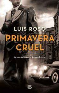 Primavera cruel (Inspector Trevejo 2) – Luis Roso [ePub & Kindle]