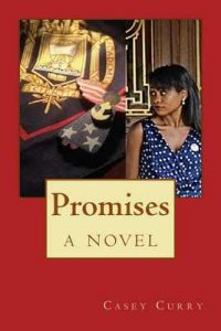 Promises: a novel – Casey Curry, Shannon Elyse [ePub & Kindle] [English]