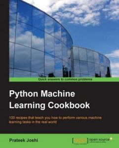 Python Machine Learning Cookbook (1st Edition) – Prateek Joshi [ePub & Kindle] [English]