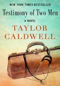Testimony of Two Men: A Novel – Taylor Caldwell [ePub & Kindle] [English]