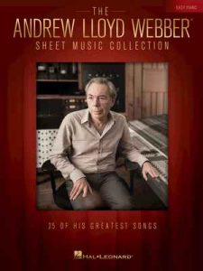 The Andrew Lloyd Webber Sheet Music Collection for Easy Piano – Andrew Lloyd Webber [ePub & Kindle] [English]