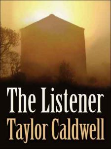 The Listener – Taylor Caldwell [ePub & Kindle] [English]