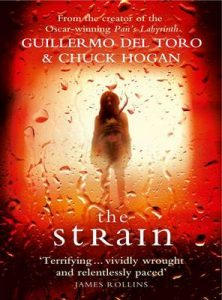 The Strain (The Strain Trilogy) – Guillermo del Toro, Chuck Hogan [ePub & Kindle] [English]