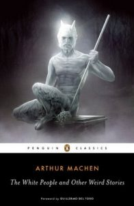 The White People and Other Weird Stories (Penguin Modern Classics) – Arthur Machen [ePub & Kindle] [English]