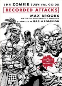 The Zombie Survival Guide: Recorded Attacks – Max Brooks, Ibraim Roberson [ePub & Kindle] [English]