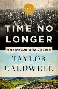 Time No Longer: A Novel – Taylor Caldwell [ePub & Kindle] [English]