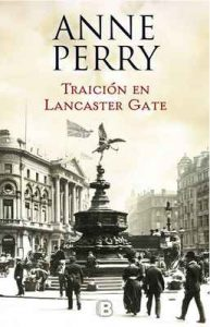 Traición en Lancaster Gate (Inspector Thomas Pitt 31) – Anne Perry [ePub & Kindle]